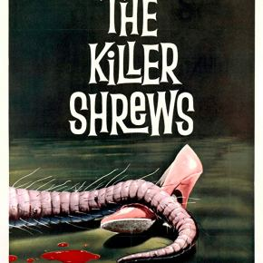 "Have Cheetah,Will View #258 – ""The Killer Shrews"" (1959)"